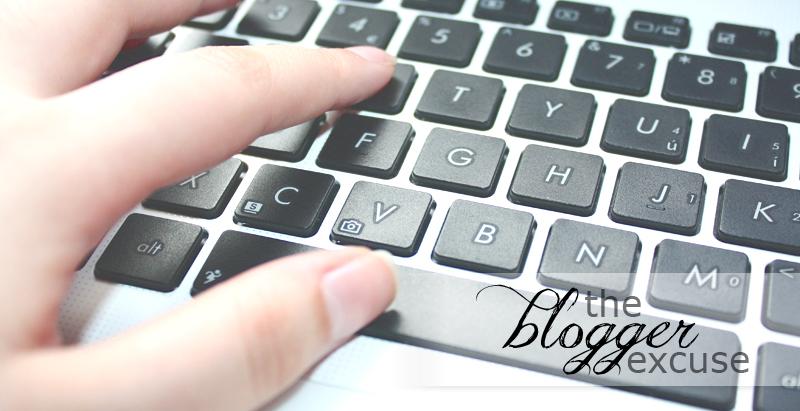 blogger excuse